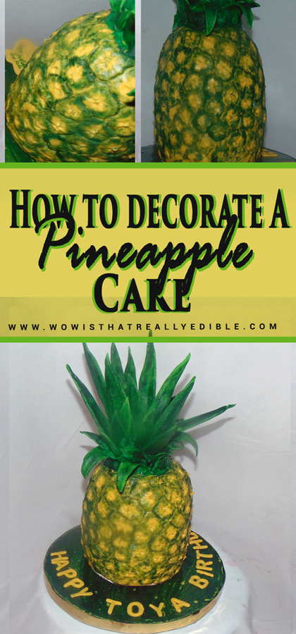 How To Decorate A Pineapple Cake Wow Is That Really Edible Custom Cakes Cake Decorating Tutorials